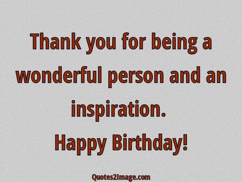 Thank You For Being A Wonderful Person Birthday Quotes 2 Image