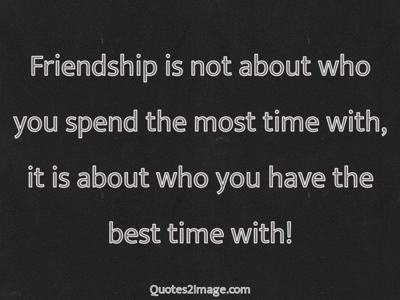 Image of: Life Quotes Friendship Quote Image 418 Quotes Yard Spending Time With Best Friends Quotes Archidev