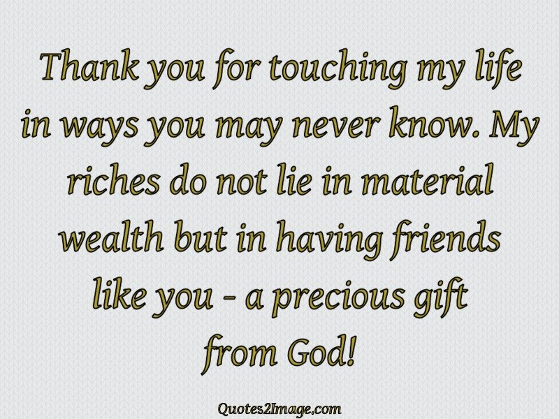 thank you for touching my life friendship quotes 2 image
