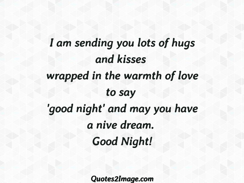 I Am Sending You Lots Of Hugs Good Night Quotes 2 Image