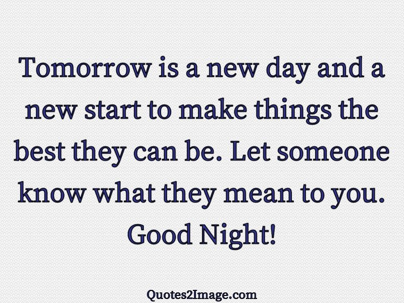 Tomorrow is a new day   Good Night   Quotes 2 Image