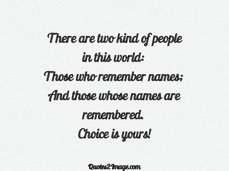 There Are Two Kind Of People In This World Inspirational Quotes