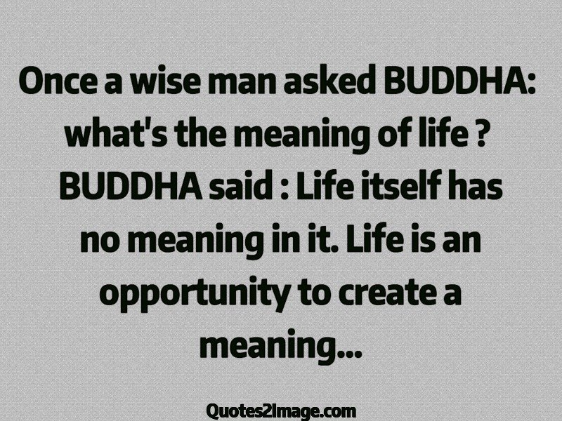 Once A Wise Man Life Quotes 2 Image