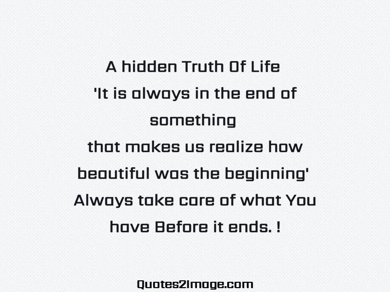 The Truth Of Life Quotes Fascinating A Hidden Truth Of Life  Life  Quotes 2 Image