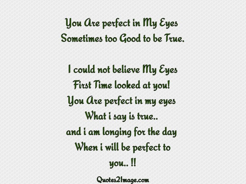You Are Perfect In My Eyes Love Quotes 2 Image