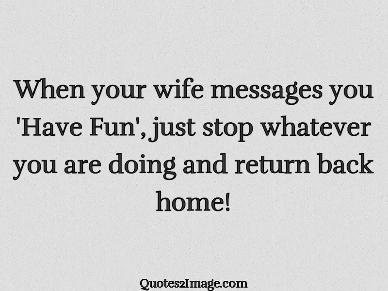 Have fun messages