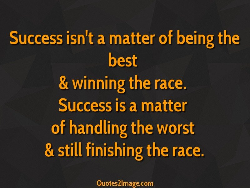 Success Isnt A Matter Of Being The Best Good Morning Quotes 2 Image