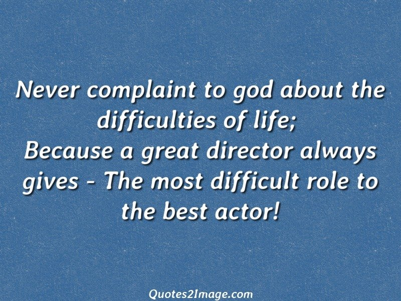 lovely difficulties in life quotes quotes