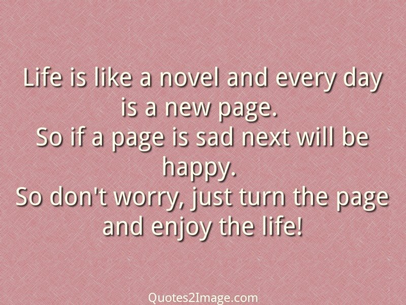 Life is like a novel and every - Life - Quotes 2 Image