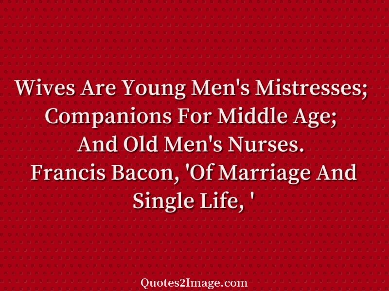 explanation of bacons essay of marriage and single life