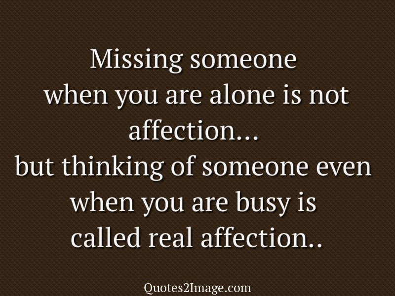 Quotes About Affection Inspiration Called Real Affection  Missing You  Quotes 2 Image