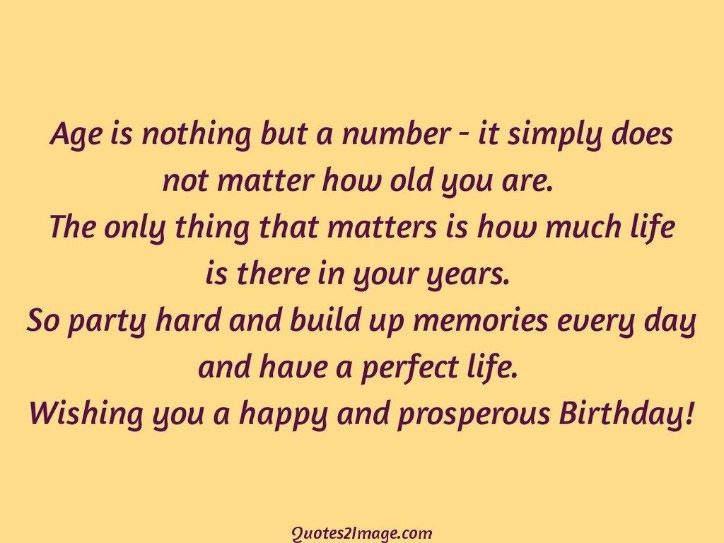 Age Is Nothing But A Number It Simply