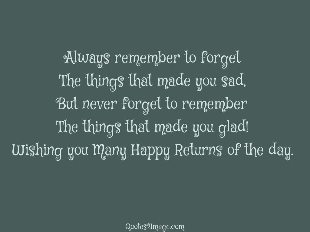 Always remember to forget
