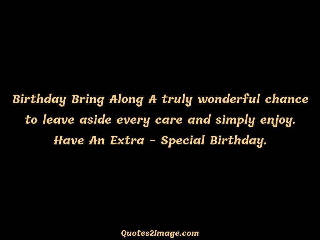 Birthday Bring Along A truly