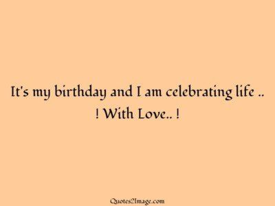 birthday-quote-birthday-celebrating-life