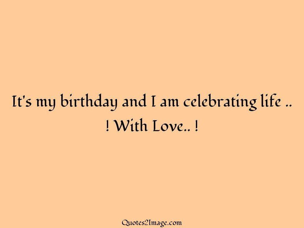 birthday-quote-birthday-celebrating-life