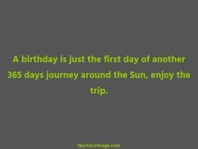 birthday-quote-birthday-first-day