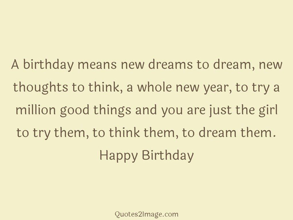 A birthday means new dreams