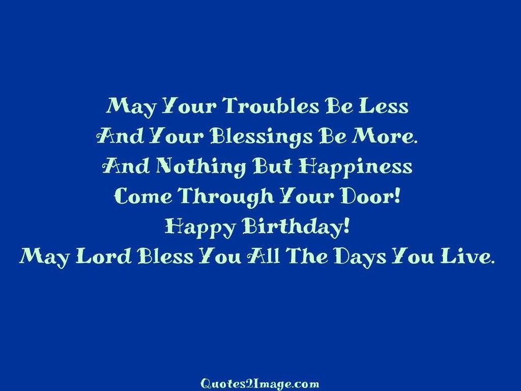Bless You All The Days You Live