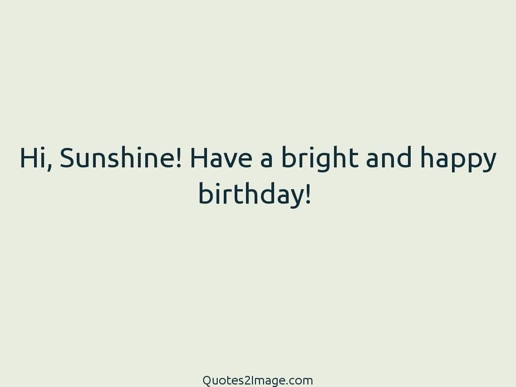 Bright and happy birthday