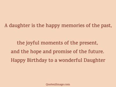 birthday-quote-daughter-happy-memories