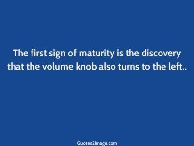 birthday-quote-first-sign-maturity