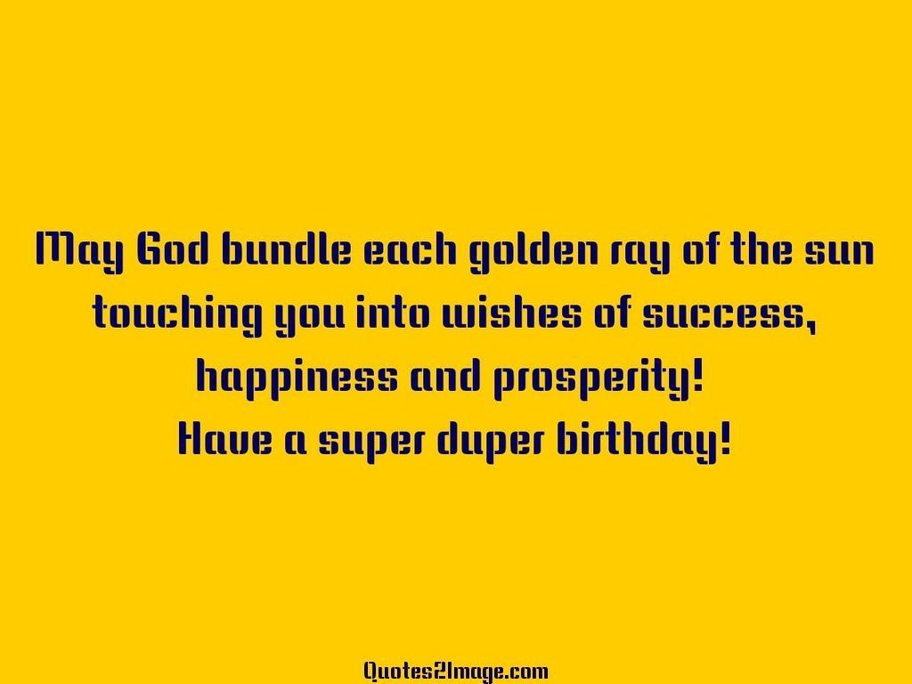 May God bundle each golden