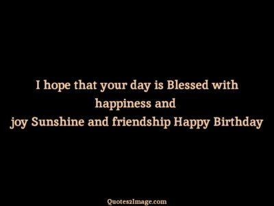 birthdayquotehopedayblessed