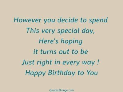 birthday-quote-however-decide-spend
