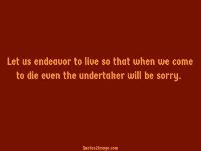 birthday-quote-let-endeavor-live
