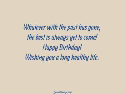 birthdayquotelonghealthylife