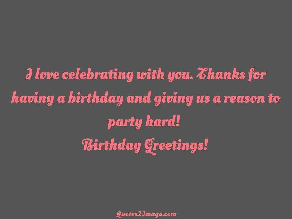 I love celebrating