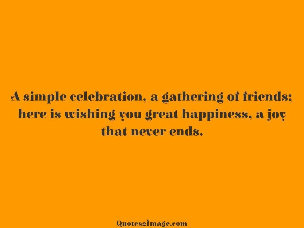 Birthday Celebration Quotes Celebration  Page 1  Quotes 2 Image
