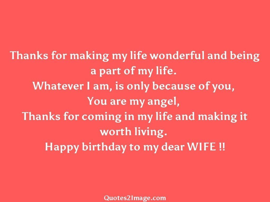 Thanks For Making My Life Birthday Quotes 2 Image