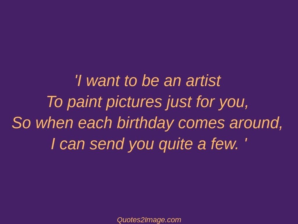 birthday-quote-want-artist