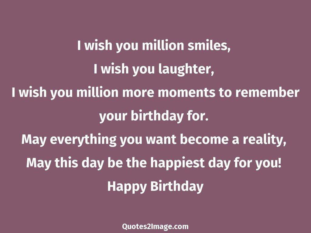 I wish you million smiles