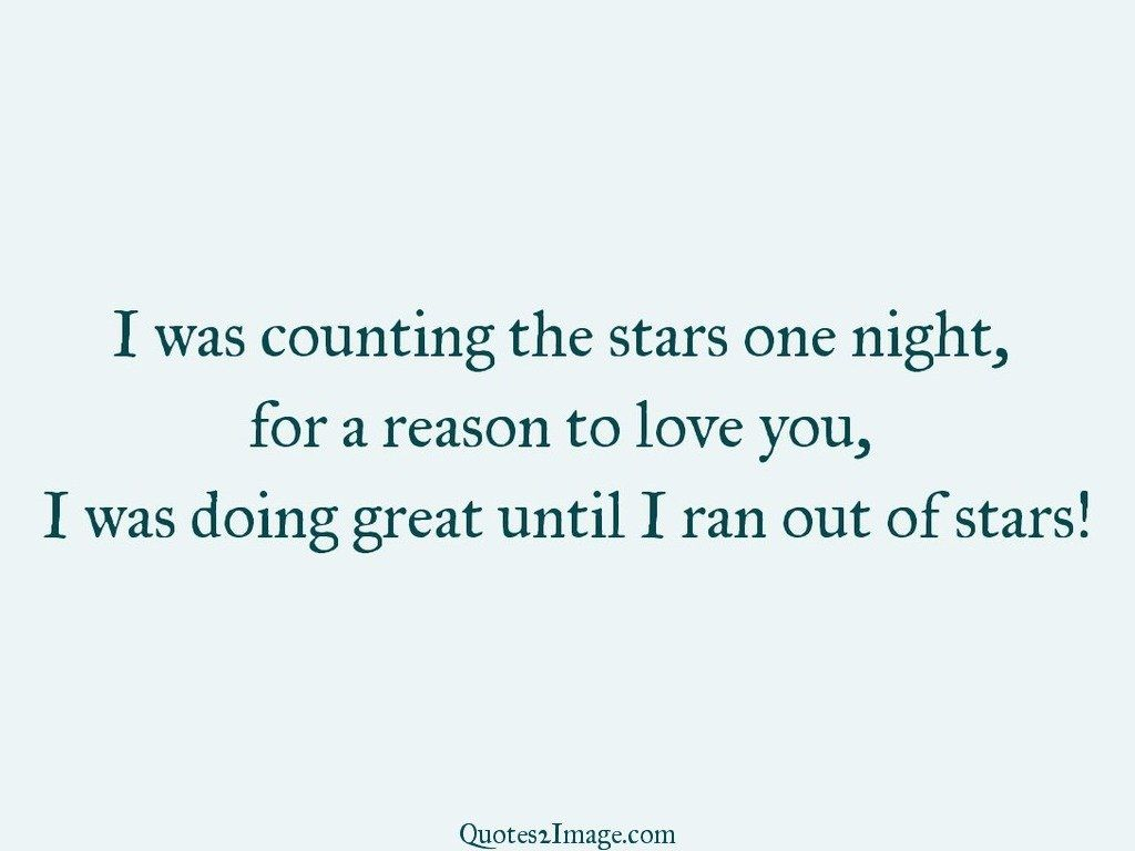 I was counting the stars one night