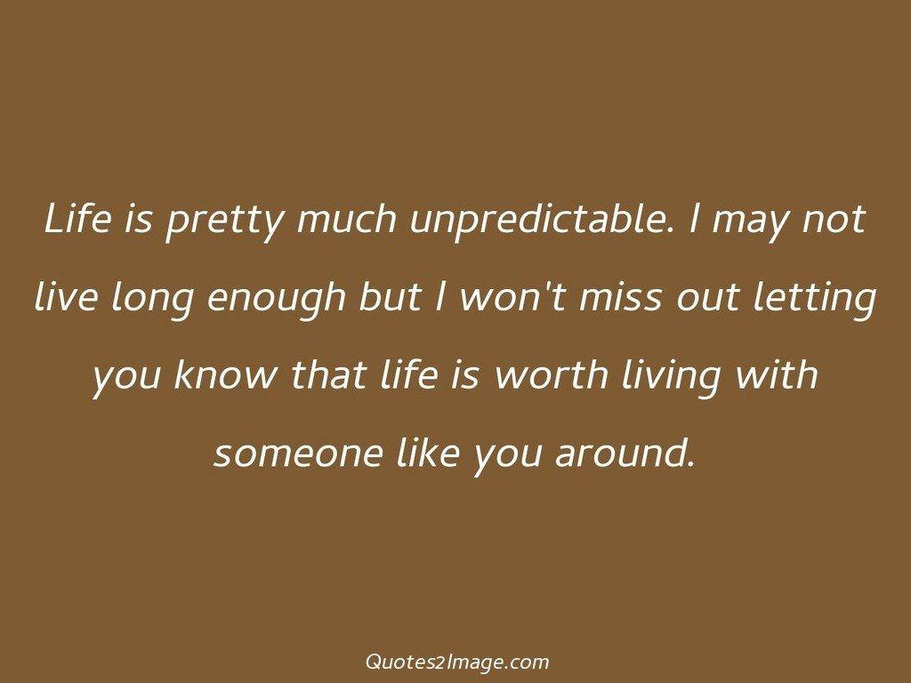 flirt-quote-life-pretty-unpredictable