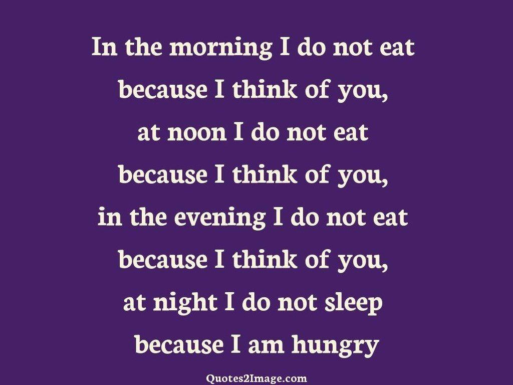 In the morning I do not eat