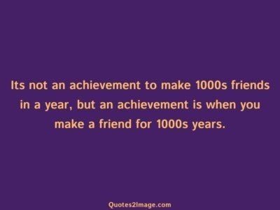 friendship-quote-achievement-make-1000s