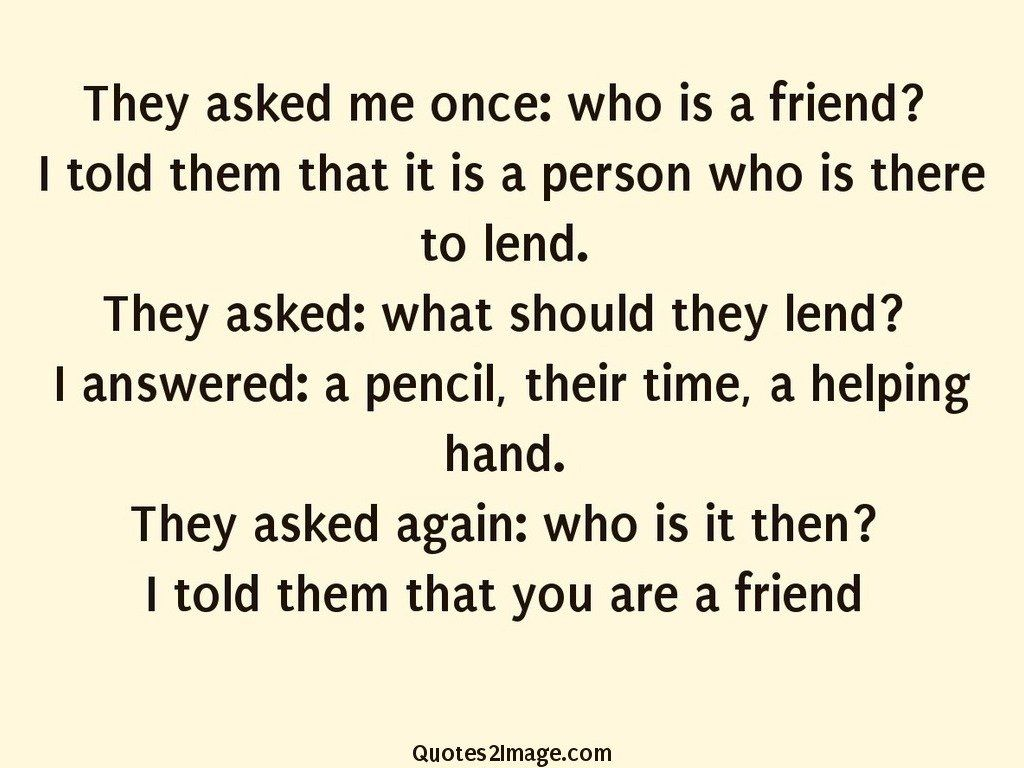 friendship-quote-asked-once