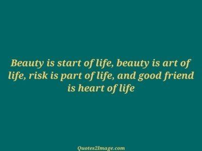 friendship-quote-beauty-start-life