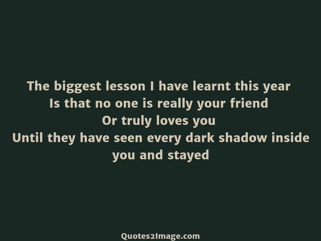 The biggest lesson I have learnt