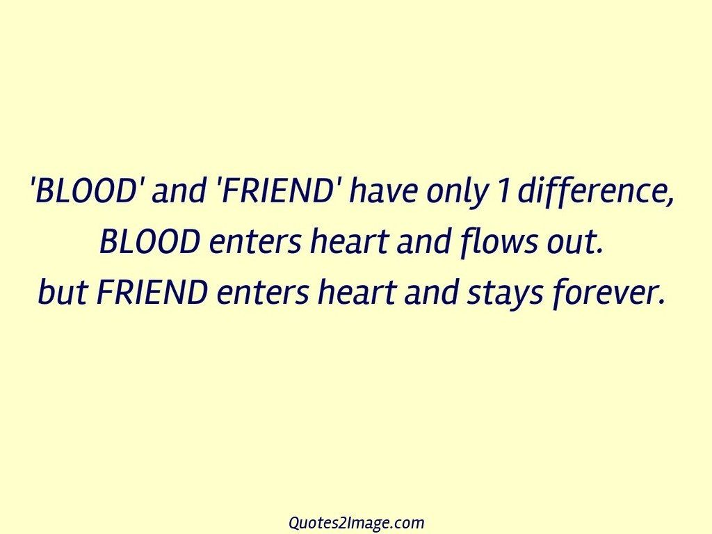 BLOOD' and 'FRIEND' have only 1