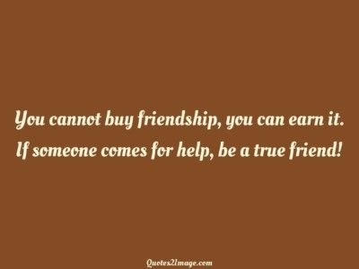 friendshipquotecannotbuyfriendship