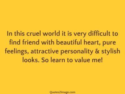 friendship-quote-cruel-world-very