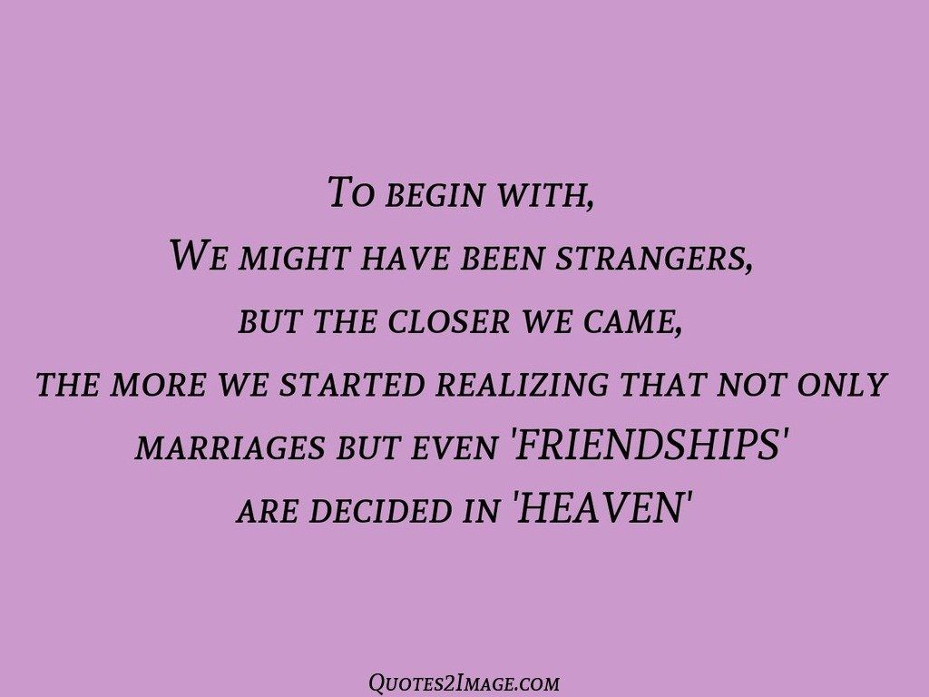 friendship-quote-decided-heaven