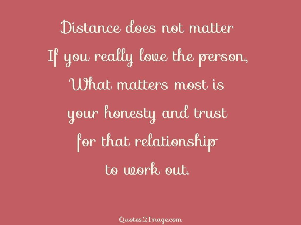 Quotes About Friendship Distance Distance Does Not Matter  Friendship  Quotes 2 Image