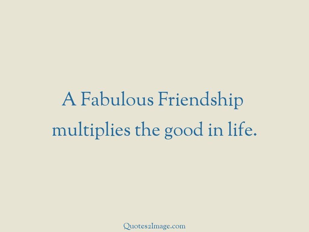 A Fabulous Friendship