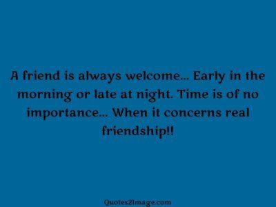 friendshipquotefriendalwayswelcome